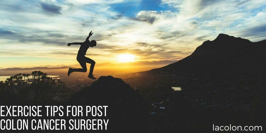 Exercise Tips For Post Colon Cancer Surgery La Colon